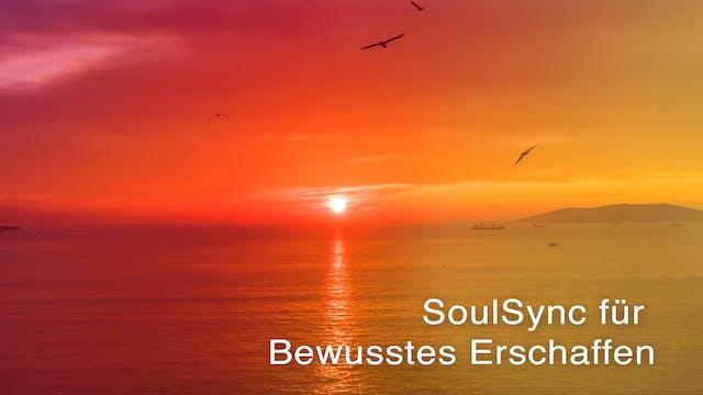 SoulSync für Bewusstes Erschaffen (Ge...