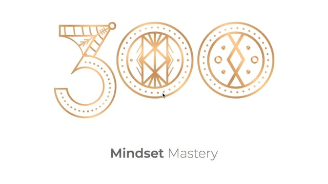 [Mod 2] 2.2 *Mindset* Mastery Classes...