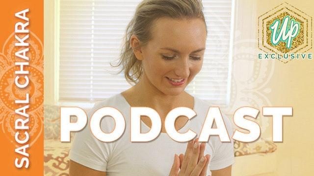 [Member Only] Chakra 2 Podcast