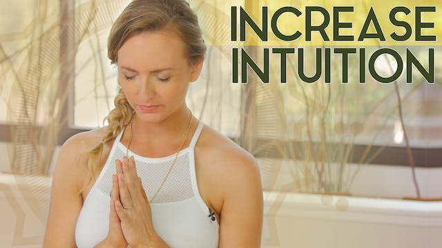 Increase Your Intuition: Meditation (15 min) - Medium Intensity | Kundalini