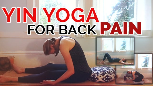 Yin Yoga Sequence for Back Pain (30-min) - Yoga for Lower Back Pain