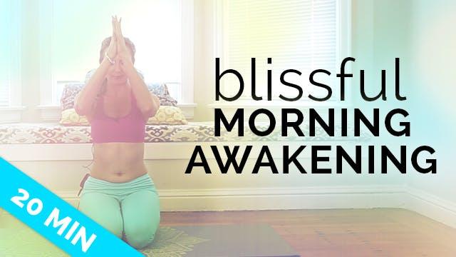 Blissful Morning Awakening - 20 Min