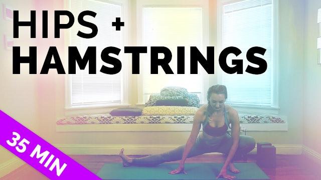 Hips & Hamstrings (35-Min)