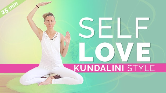 Kundalini Meditation for Self Love (25-Min)