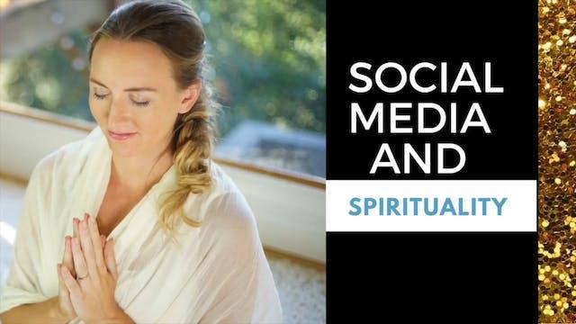 E.10.7 Social Media & Spirituality