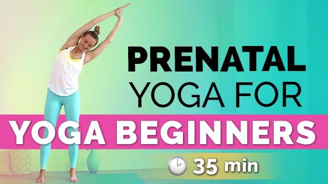 Prenatal Yoga for Yoga Beginners (35 min) - Easy & Gentle!