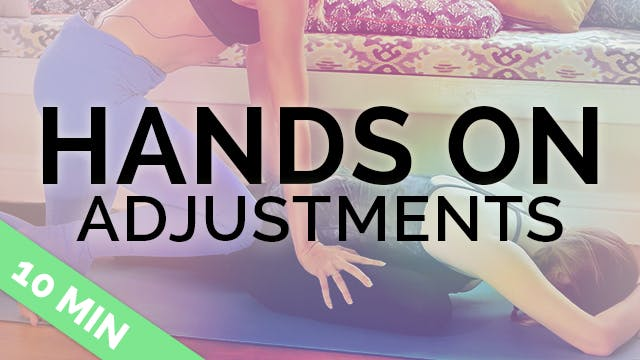 C.8.5 Hands On Adjustments Overview for Yoga Teachers