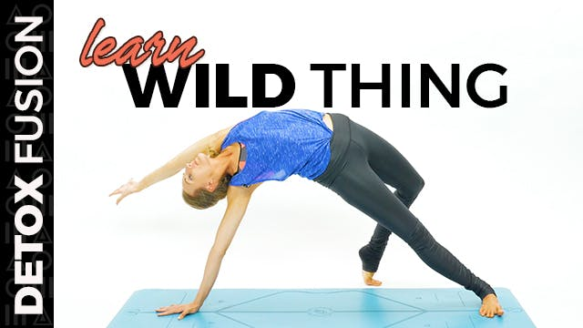 Day 4 - Flow into Wild Thing | Heart ...