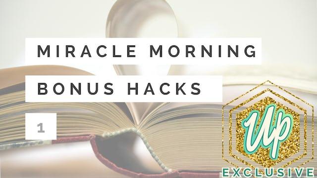 [Uplifted] Member-Only Miracle Morning Bonus Hacks