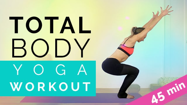 Total Body Yoga Workout (45-min)