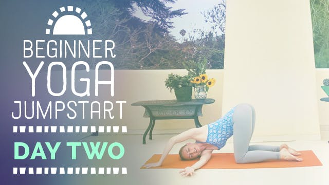 Beginner Yoga Jumpstart - Day 2