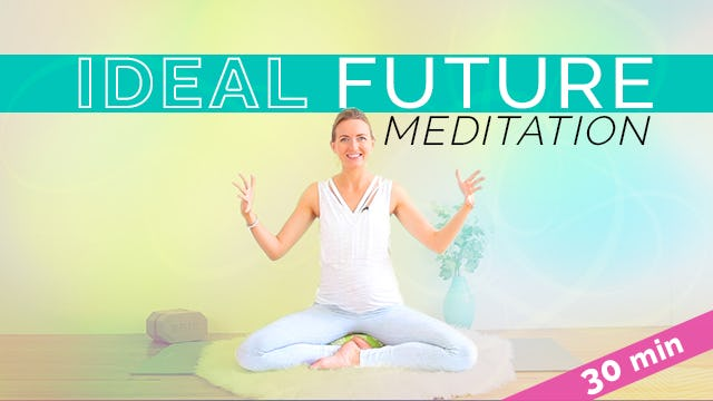 Kundalini Meditation to Project Your Ideal Future