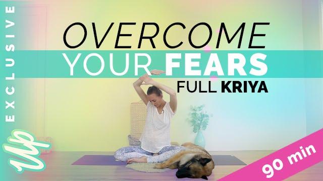 [NEW] FULL KRIYA (90-min) Kundalini Yoga for Fear |  | Uplifted Member Only