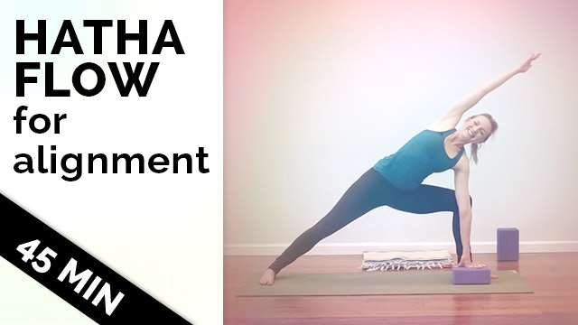 Improve Your Alignment - Hatha Yoga Flow (45-Min)