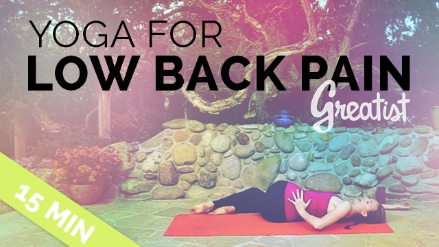 Yoga for Low Back Pain for Greatist - 15 Min (Easy Low Back Stretch for Beginners)