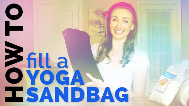 How to Fill a Yoga Sandbag Tutorial -...
