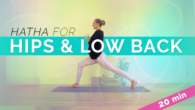 Hatha Flow | Hips, Side Body, Low Bac...