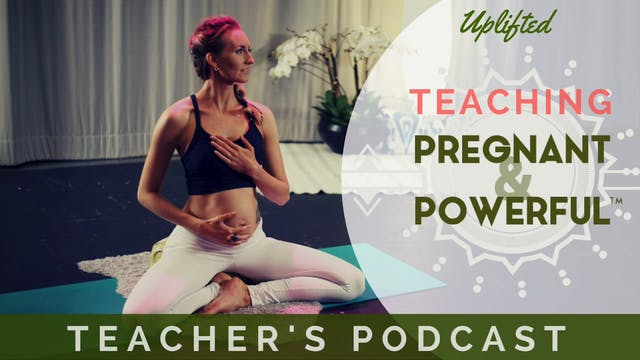 Pregnant and Powerful™ Teacher's Podcast