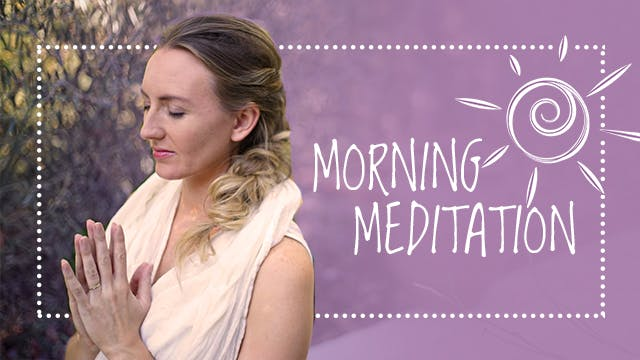 Simple Daily Morning Meditation (10-min)