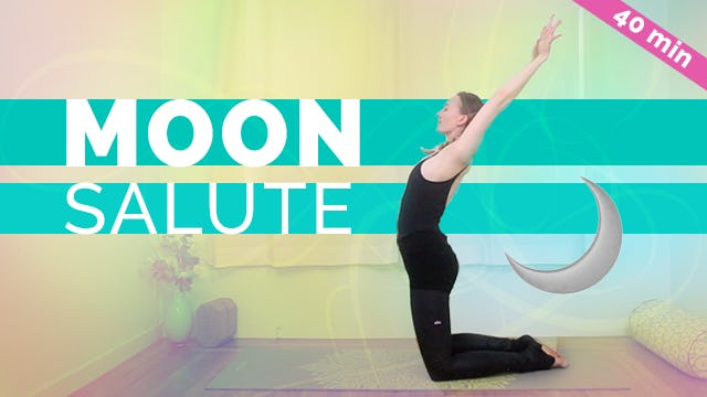 [NEW] Moon Salute Flow - 40-min