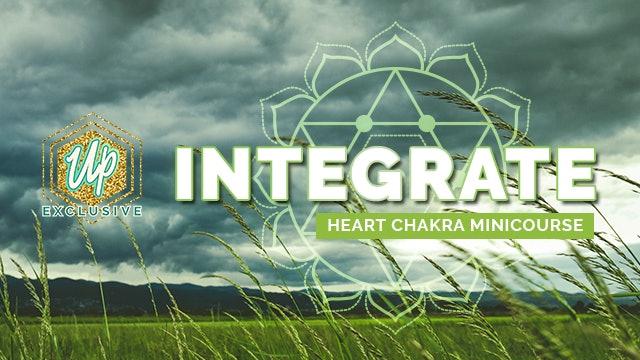 [NEW] Integrate - Heart Chakra Course