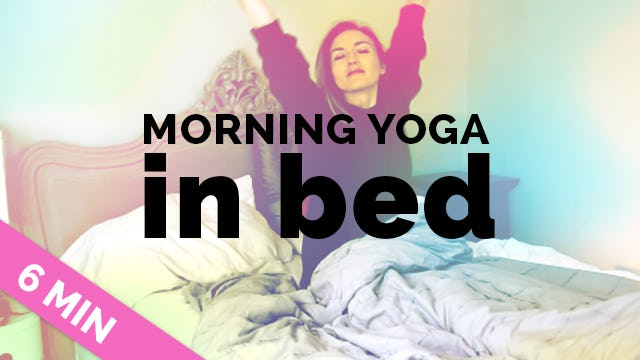Easy Morning Yoga Stretches in Bed - Wake Up w/ Yoga IN BED Yoga (6 Min) My Morning Yoga Routine