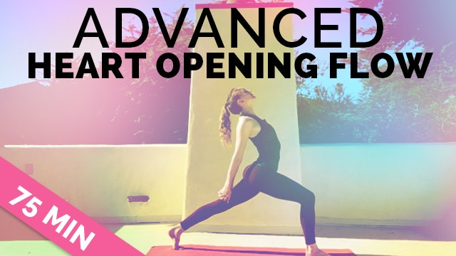 Yoga Sequence 75-min - Advanced Heart Opening Flow (with optional music playlist)