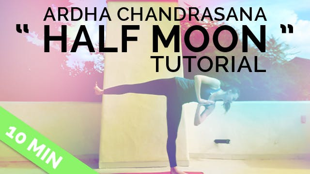 "How to do Ardha Chandrasana - ""Half M..."