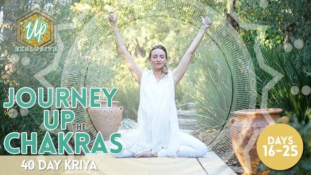 Journey Up the Chakras - 40 Day Kriya [60 MIN] Day 16 - 25