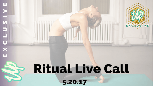 Uplifted Member Only May Ritual Live Call