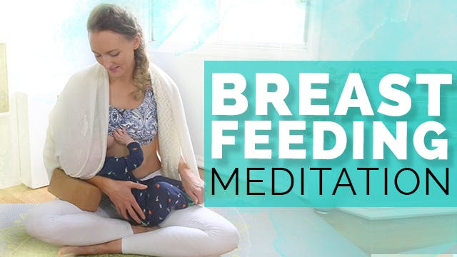 [NEW] Breastfeeding Meditation for Mamas (15 min)