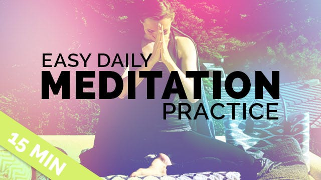Easy Daily Meditation Practice (15-mi...