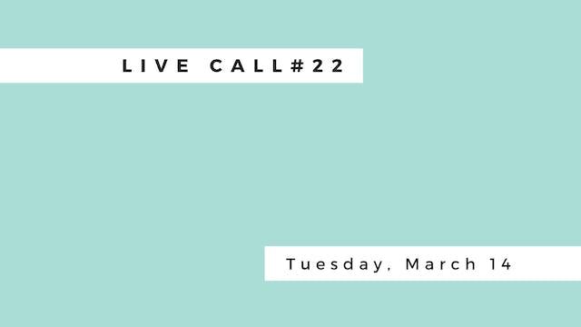 Live Call #22: B.5.1 | B.5.2 | Uttana...