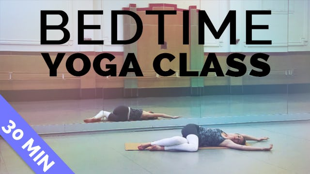 Bedtime Yoga: Yoga Sequence for Sleep (30-min) Connect w/ Yourself Before Bed