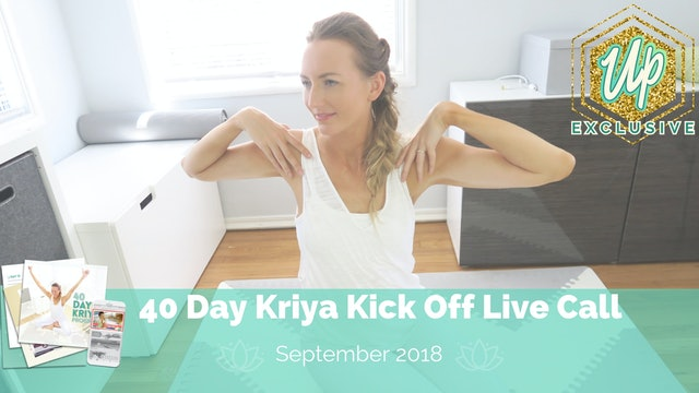 Member Only Live Call: 40 Day Kriya Kick Off