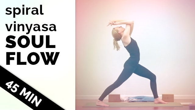 Spiral Vinyasa Soul Flow - 45 Minute ...