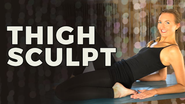 Yoga Sculpt - Thighs