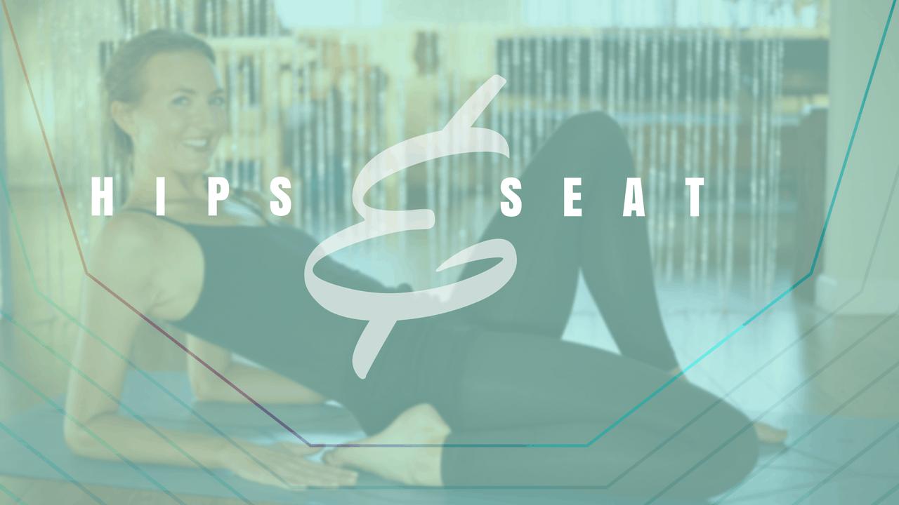 Hips & Seat