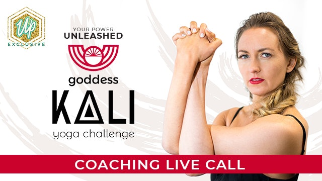 [NEW] Member Only Live Coaching Call: Kali - Stepping Into Your Personal Power