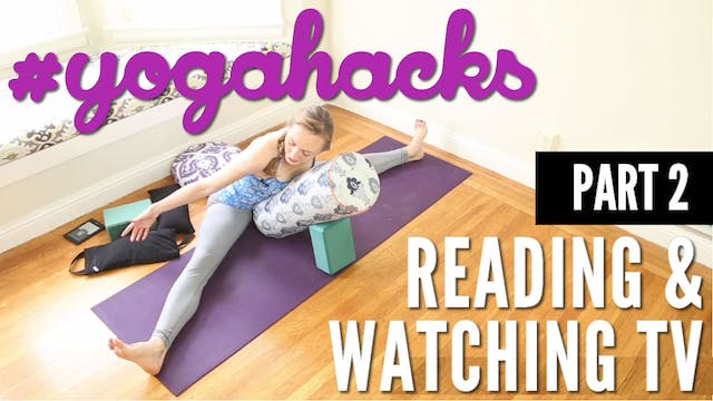 Always Be Stretching While Reading & Watching TV PART 2