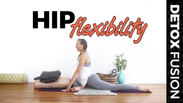 Day 15 - Yin Yoga for Hip Flexibility...