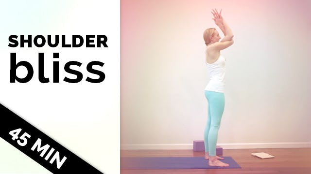 Shoulder Bliss - Hatha Yoga Slow Flow (45-Min)
