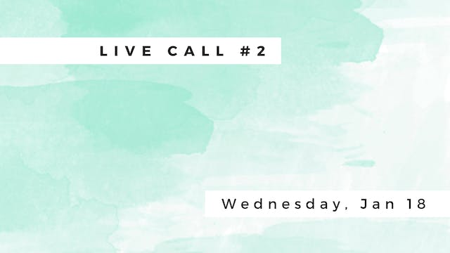 Live Call # 2 - Wednesday, January 18th