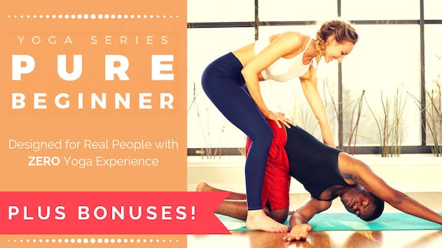 Pure Beginner Yoga + BONUSES