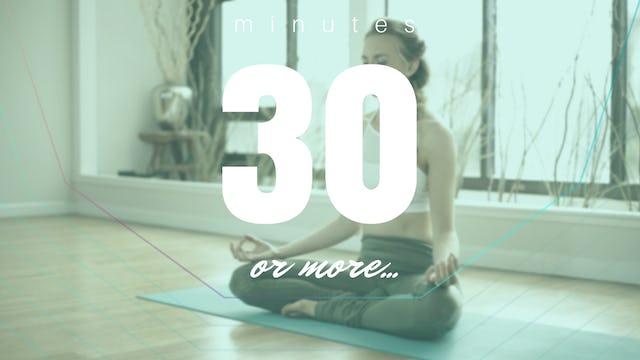 Meditations: 30 Minutes Plus