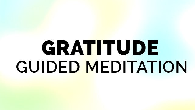 How to Meditate- 7-Minutes of Gratitude Guided Meditation