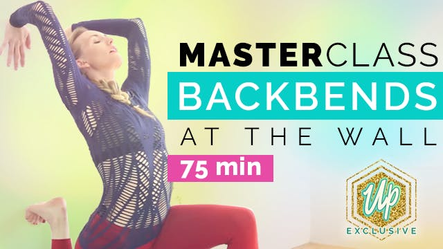 [Member Only] Masterclass Backbending at the Wall (70-min)