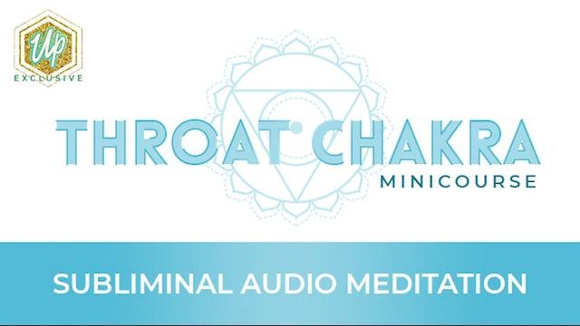 Throat Chakra Audio Affirmations