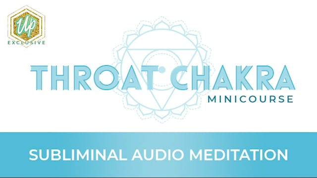Throat Chakra Audio Affirmations