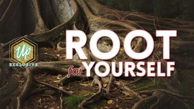 Root for Yourself | Root Chakra Balancing Course